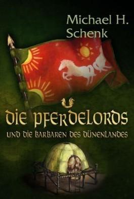 Die Pferdelords und die Barbaren des Dünenlandes