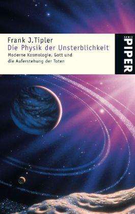 Die Physik der Unsterblichkeit