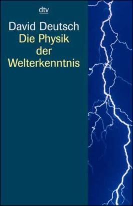 Die Physik der Welterkenntnis