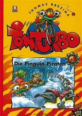 Tom Turbo - Die Pinguin-Piraten