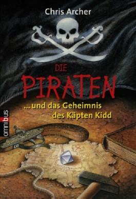 Die Piraten und das Geheimnis des Käpten Kidd