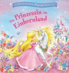 Die Prinzessin im Einhornland