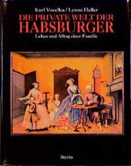 Die private Welt der Habsburger
