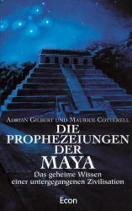 Die Prophezeiungen der Maya
