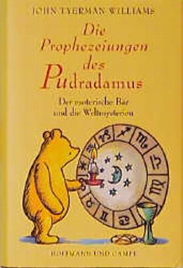 Die Prophezeiungen des Pudradamus