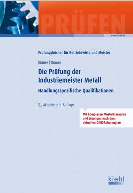 Die Prüfung der Industriemeister Metall