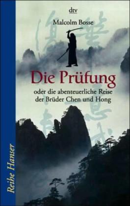 Die Prüfung oder die abenteuerliche Reise der Brüder Chen und Hong
