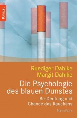 Die Psychologie des blauen Dunstes