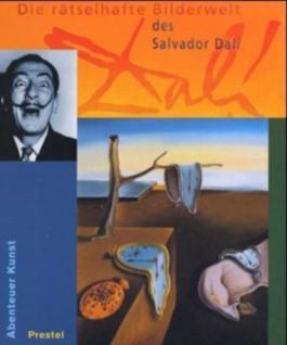 Die rätselhafte Bilderwelt des Salvador Dali