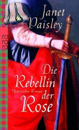 Die Rebellin der Rose
