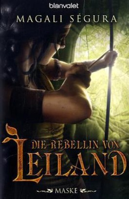 Die Rebellin von Leiland - Maske