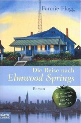 Die Reise nach Elmwood Springs