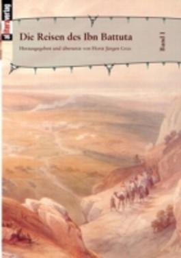 Die Reisen des Ibn Battuta. Band 1
