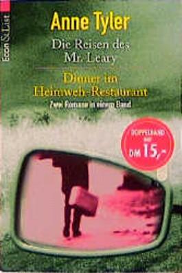 Die Reisen des Mr. Leary. Dinner im Heimweh-Restaurant