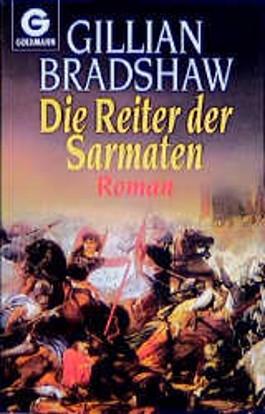 Die Reiter der Sarmaten. Roman.