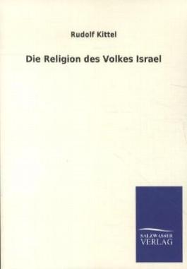 Die Religion des Volkes Israel