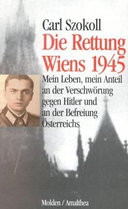 Die Rettung Wiens 1945