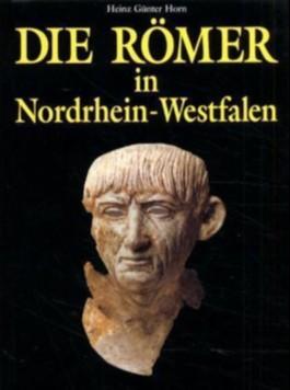 Die Römer in Nordrhein-Westfalen