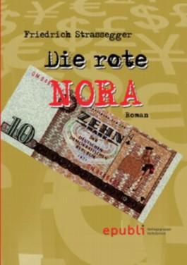 Die rote NORA