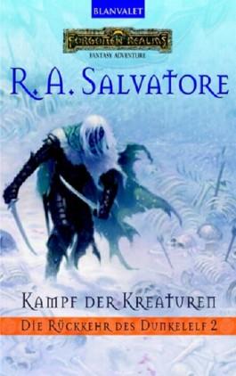 Die Rückkehr des Dunkelelf / Kampf der Kreaturen
