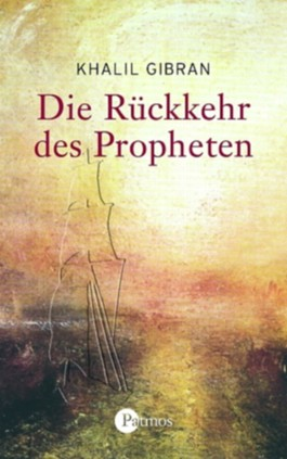 Die Rückkehr des Propheten