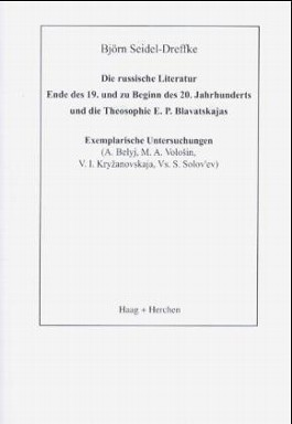 Die russische Literatur Ende des 19. und zu Beginn des 20. Jahrhunderts und die Theosophie E. P. Blavatskajas