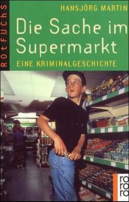 Die Sache im Supermarkt