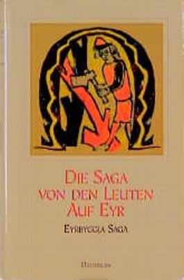 Die Saga von den Leuten auf Eyr. Eyrbyggja Saga