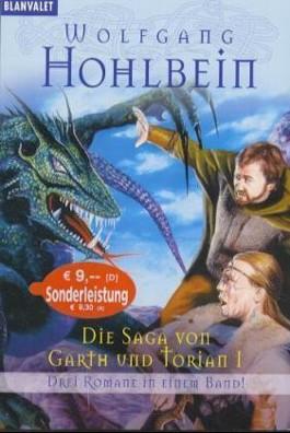 Die Saga von Garth und Torian I (Band 1-3)