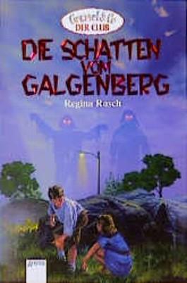 Die Schatten vom Galgenberg