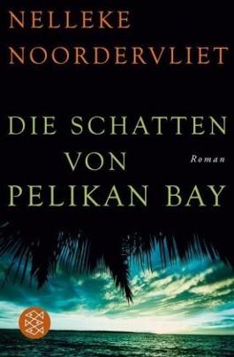 Die Schatten von Pelican Bay