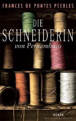 Die Schneiderin von Pernambuco