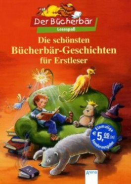 Die schönsten Bücherbär-Geschichten für Erstleser