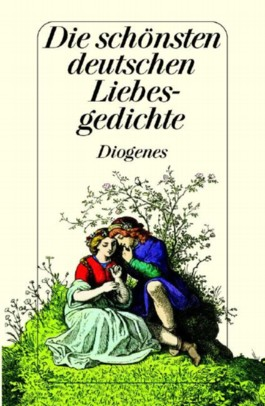 Die schönsten deutschen Liebesgedichte