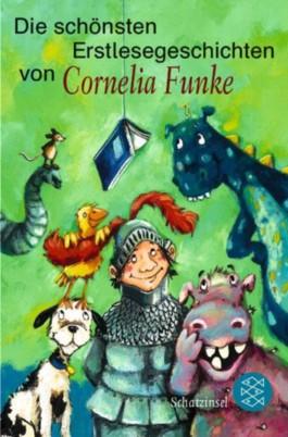 Die schönsten Erstlesegeschichten von Cornelia Funke