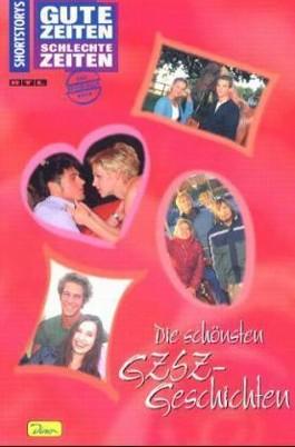 Die schönsten GZSZ-Geschichten. Bd.1