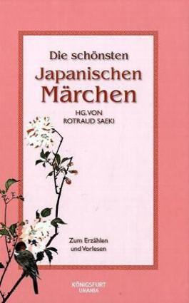 Die schönsten japanischen Märchen