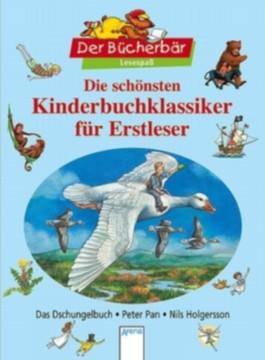 Die schönsten Kinderbuchklassiker für Erstleser - Das Dschungelbuch, Peter Pan, Nils Holgersson