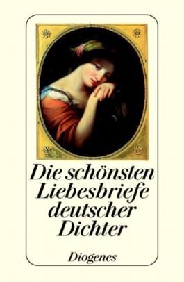 Die schönsten Liebesbriefe deutscher Dichter