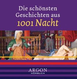 Die schönsten Märchen aus 1001 Nacht, 1 Audio-CD