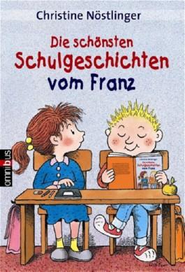 Die schönsten Schulgeschichten von Franz