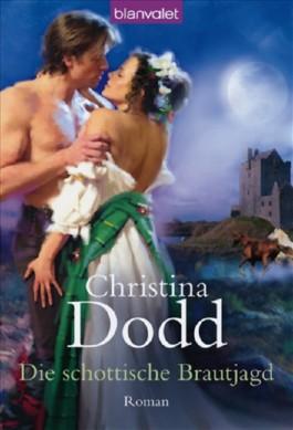 Die schottische Brautjagd