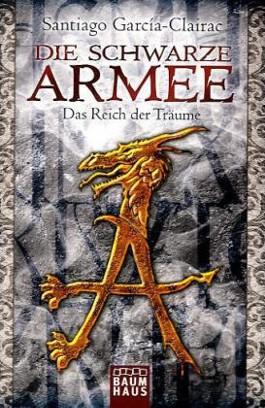 Die Schwarze Armee - Das Reich der Träume