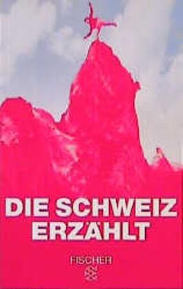 Die Schweiz erzählt