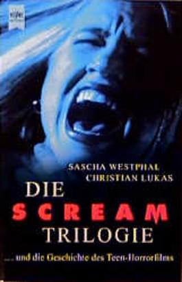 Die Scream Trilogie. Und die Geschichte der Teen- Horrorfilms.