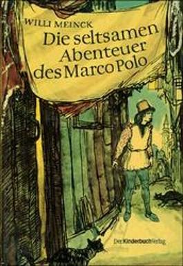 Die seltsamen Abenteuer des Marco Polo