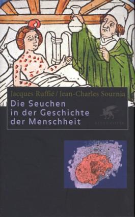 Die Seuchen in der Geschichte der Menschheit