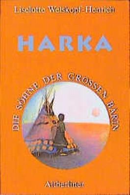 Die Söhne der Großen Bärin, 6 Bde. Kt, Bd.1, Harka
