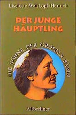 Die Söhne der Großen Bärin, 6 Bde. Kt, Bd.5, Der junge Häuptling
