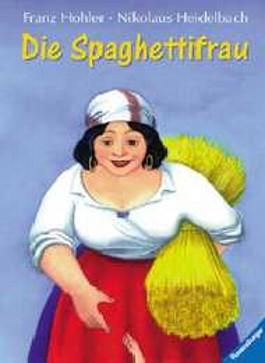 Die Spaghettifrau und andere Geschichten